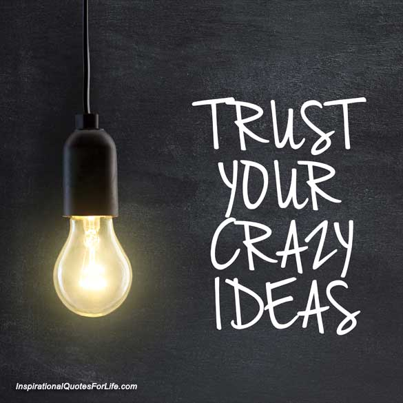 trust-your-crazy-ideas